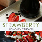 Strawberry Balsamic Vinegar Pinterest image graphic