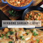 Berbere Shrimp Curry shown in a bowl nect to a pot of the stew - top of graphic, closeup of stew at bottom of graphic, Pinterest share image