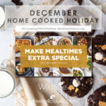 December Home Cooked Holiday social share graphic showing 8 meals and a cookie background