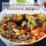 Roasted Veggie & Wild Rice Buddha Bowl 720x720 social share graphic